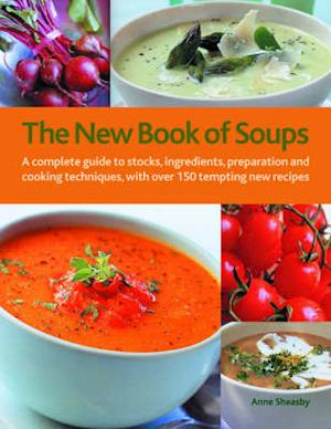 Bog, hardback The New Book of Soups af Anne Sheasby