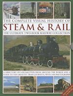 The Complete Visual History of Steam & Rail af Colin Garratt, Max Wade-Matthews