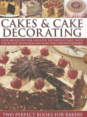 Cakes & Cake Decorationg: Two Perfect Books For Bakers af Angela Nilsen, Martha Day, Sarah Maxwell