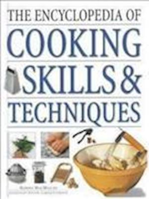 The Encyclopedia of Cooking Skills and Techniques af Norma Macmillan, Carole Clements