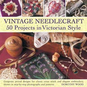 Vintage Needlecraft af Dorothy Wood