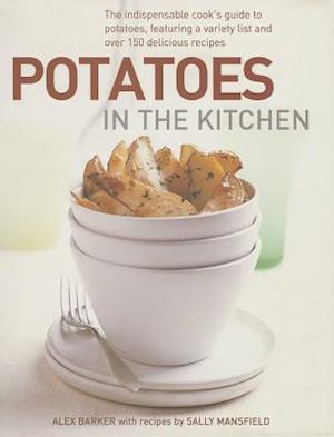 Potatoes in the Kitchen af Alex Barker, Sally Mansfield