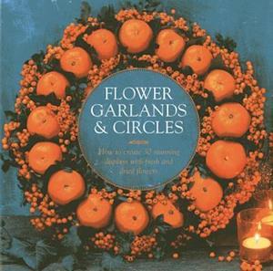 Flower Garlands & Circles af Fiona Eaton