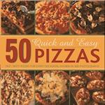 50 Quick and Easy Pizzas af Shirley Gill