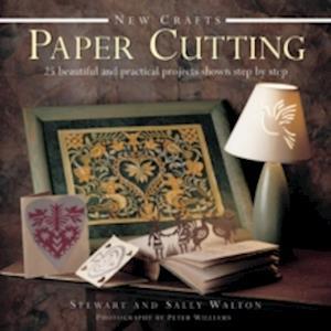 New Crafts: Paper Cutting af Stewart Walton