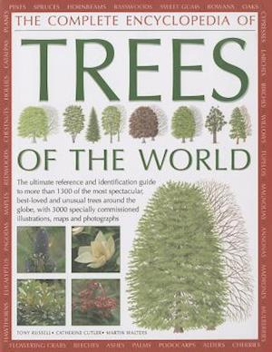 The Complete Encyclopedia of Trees of the World af Tony Russell