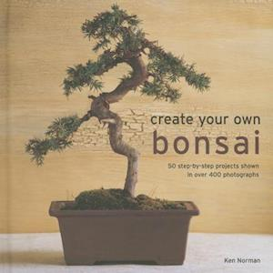 Create Your Own Bonsai af Ken Norman