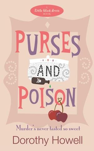 Purses and Poison af Dorothy Howell