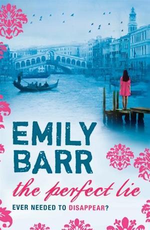 Perfect Lie af Emily Barr