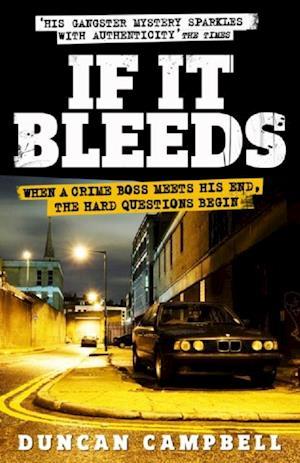 If It Bleeds af Duncan Campbell