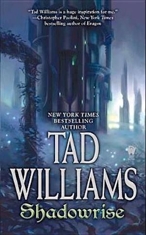Shadowrise af Tad Williams