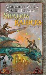 Shadow Raiders (Dragon Brigade)