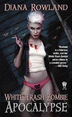 White Trash Zombie Apocalypse af Diana Rowland