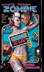White Trash Zombie Gone Wild af Diana Rowland