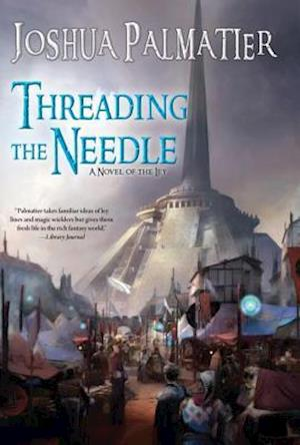Bog, paperback Threading the Needle af Joshua Palmatier