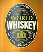 World Whiskey af Dave Broom, Ian Buxton, Peter Mulryan