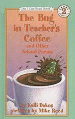 The Bug in Teacher's Coffee and Other School Poems af Kalli Dakos
