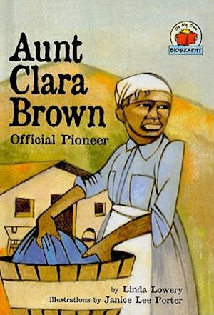 Aunt Clara Brown af Linda Lowery