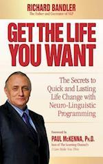 Get the Life You Want af Richard Bandler, Paul Mckenna