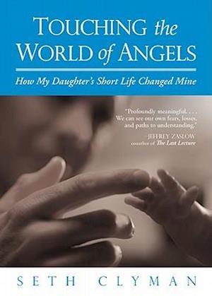 Bog, paperback Touching the World of Angels af Seth Clyman