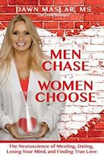 Men Chase, Women Choose