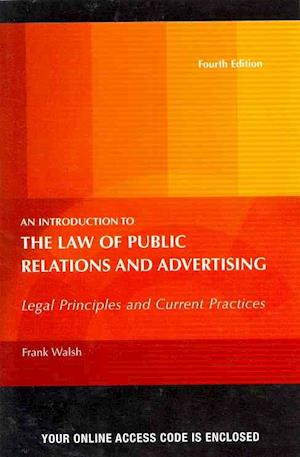 Introduction to the Law of Public Relations and Advertising af Frank Walsh