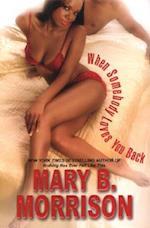 When Somebody Loves You Back af Mary Morrison