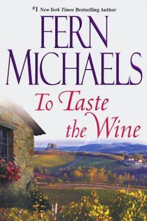 To Taste the Wine af Fern Michaels