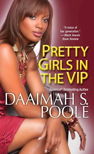 Pretty Girls in the VIP af Daaimah S. Poole