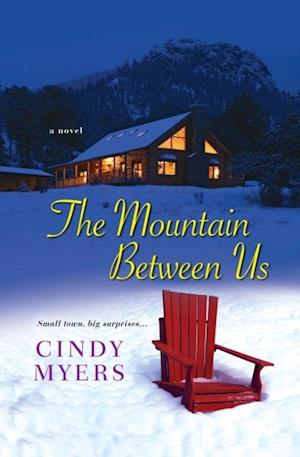 Mountain Between Us af Cindy Myers