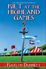 Kilt at the Highland Games (A Liss MacCrimmon Mystery)
