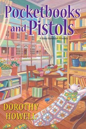 Pocketbooks and Pistols af Dorothy Howell
