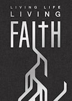Living Life, Living Faith