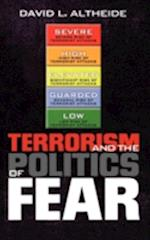 Terrorism and the Politics of Fear