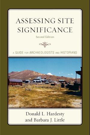 Assessing Site Significance af Donald L Hardesty