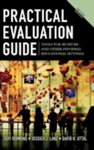 Practical Evaluation Guide af David H. Uttal, Jessica J. Luke, Judy Diamond