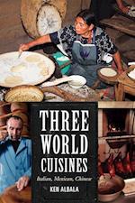 Three World Cuisines af Ken Albala