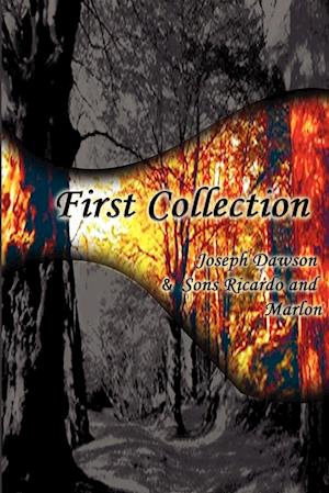 First Collection af Marlon Dawson, Ricardo Dawson, Joseph Dawson