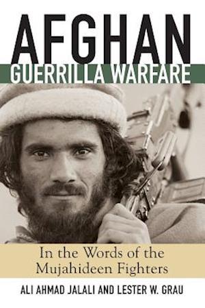Afghan Guerilla Warfare af Ali Ahmad Jalali