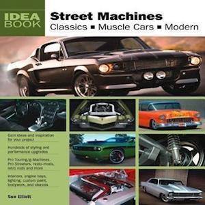 Street Machines af Sue Elliott