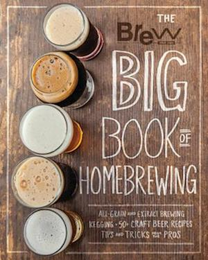 Bog, paperback The Brew Your Own Big Book of Homebrewing af Brew Your Own