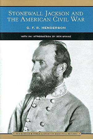 Stonewall Jackson and the American Civil War (Barnes & Noble Library of Essential Reading) af Gfr Henderson, G. F. R. Henderson