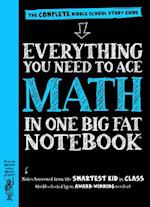 Everything You Need to Ace Math in One Big Fat Notebook (Big Fat Notebooks)
