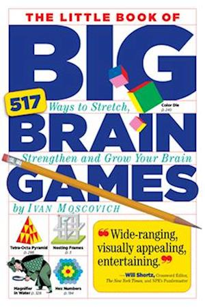 The Little Book of Big Brain Games af Tim Robinson, Ivan Moscovich