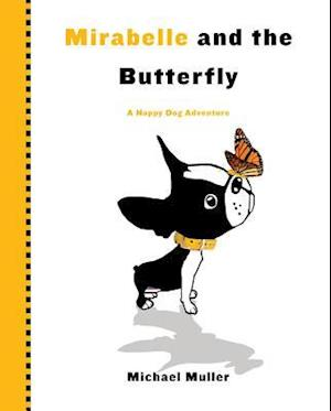 Mirabelle and the Butterfly af Michael Muller