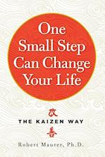 One Small Step Can Change Your Life af Robert Maurer