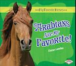Arabians Are My Favorite! af Elaine Landau