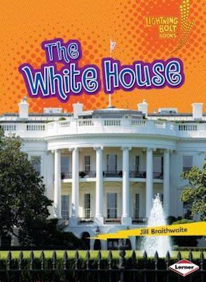 The White House af Jill Braithwaite