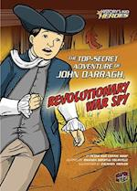 The Top-Secret Adventure of John Darragh, Revolutionary War Spy af Connie Roop, Peter Roop