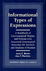 Informational Types of Expressions af Alla F. Priiatkina, James E. Brown, Brown James
